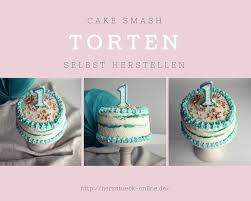 cake smash torte ganz einfach selbst herstellen