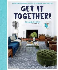 100 Best Home Interior Design Get It Together An Ers Guide To Creating
