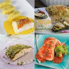 recette cuisine poisson 10 idées de recettes de poissons cuits à la vapeur magazine