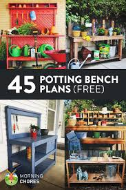 Plans To Make Garden Chair by 45 Free Diy Potting Bench Plans U0026 Ideas That Will Make Planting