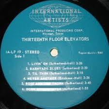 13th Floor Elevators Easter Everywhere Vinyl by International Artists Album Discography