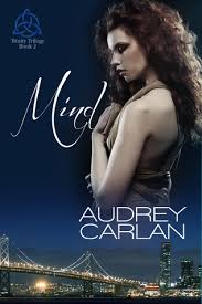 Mind Trinity Trilogy 2 By Audrey Carlan