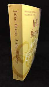 Arthur & George   Re-jacketed (Vintage Books, 2012) – Julian ... Amazoncom Arthur And George Season 1 Stuart Orme Julian Barnes Wkar Bibliography Michael Prodger On The Man Booker Prize The Amazoncouk 9780099492733 Books Buchtipp Von Rachel Seiffert Fiction Of Vanessa Guignery Palgrave Higher Paperback Shoppbsorg At Nys Writers Instiute In 2006 Youtube By Jonathan Cape Hardcover 1st