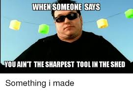 100 sharpest tool in the shed meaning garden tools buying
