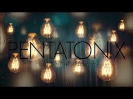 pentatonix light in the hallway lyrics my ears are