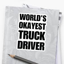 Funny World's Okayest Truck Driver Gifts For Truck Drivers Coffee ... Just Dropped A Load Funny Gifts For Truck Drivers White 11oz Best Driver In The Galaxy Practical Truckers Trucker Coffee Mug And Gift Father Day Ideas Awesome S For Christmas Accsories Semi Men Long Road Trip Adults Tax Deduction Worksheet Lovely 114 Scale Cargo Action Figures Blue With Trucdriver_wd_gra_look_business_card Raneys Pinterest Tow Girl Friend Tshirtpl Polozatee