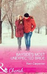 Baysides Most Unexpected Bride