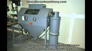 used trinco glove in cabinet abrasive blast machine dcm 2221
