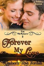 Forever My Love A Christian Romance The McKinleys Book 2
