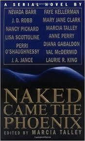 Naked Came The Phoenix Nevada Barr J D Robb Nancy Pickard Lisa Scottoline Pam OShaughnessy Mary A Jance Faye Kellerman