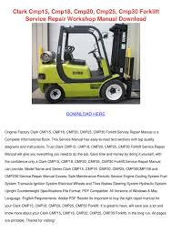 Clark Cmp15 Cmp18 Cmp20 Cmp25 Cmp30 Forklift By KateHong - Issuu Greg Clark Automotive Specialists Differential Parts Repair Truck Spare Peel Car And Truck Mechanical Body Work Home Forklift Pro Plus 2017 Youtube Download Catalog 2018 Interbilt Sseries 20253032 Cushion Tire Forklifts Forklifts Of Toledo Breakdown Directory Find Trailer Mobile Tire Clarks 2 Auto Facebook Sales Alto Georgia Dealership