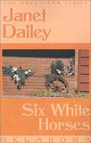 Six White Horses Janet Dailey Americana