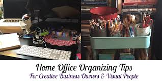 Home fice Organization Tips For Creative Business Owners and