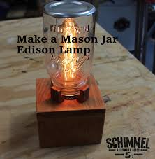 make a simple mason jar edison lamp for your desk or table youtube