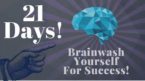 Last Day For 1 Any by Brainwash Yourself In 21 Days For Success Use This Youtube