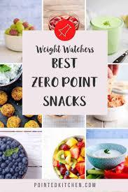 best zero point snacks weight watchers pointed kitchen