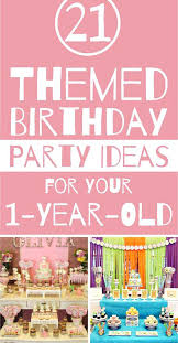 Birthday Party Ideas For 1 Year Old Baby Girl Birthday Party Themes