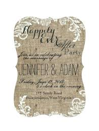Wedding Reception Only Invitations Love This Wording Happily Ever After Party Burlap And Lace Themed Rustic