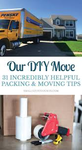 100 One Day Truck Rental Our DIY Move My 31 Best Packing Tips Moving Tips Do It