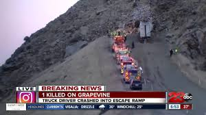 100 Runaway Truck Ramp Video Deadly Crash South Of Grapevine Rd YouTube
