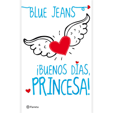 ¡ Buenos Días Princesa