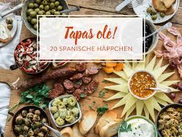 tapas zubereiten 20 spanische häppchen für genießer