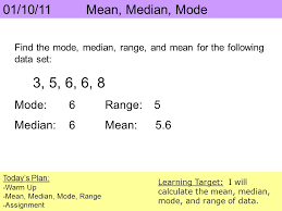 mode median and range 6 5 3 6 8 01 10 11 median mode warm up ppt