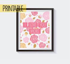 Printable Wall Art Decor Home Prints Quote I Love You More Nursery Kids