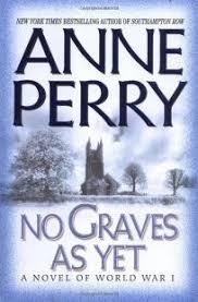 NO GRAVES AS YET A Novel Of World War I