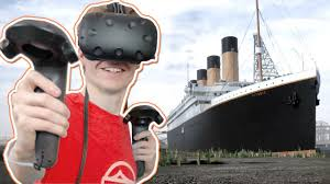 titanic simulator in virtual reality titanic honor and glory