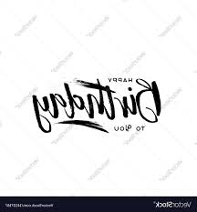 best 15 lettering and calligraphy modern happy birthday vector drawing