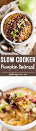 Libbys Pumpkin Pie Spice by Healthy Pumpkin Slow Cooker Steel Cut Oatmeal Jessica Gavin