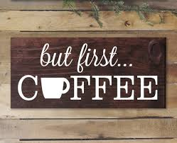 Kitchen Wall Art But First Coffe Sign Rustic Decor Signs Home