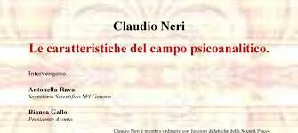 Claudio Neri Le Caratteristiche Del Campo Psicoanalitico