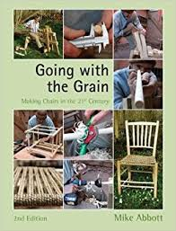 going with the grain making chairs in the 21st century 2nd