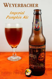 Weyerbacher Imperial Pumpkin Ale Where To Buy by 111 Best Beer And Cider Images On Pinterest Beer Beer Brewing