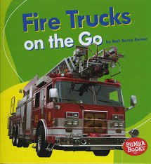 Fire Trucks On The Go (Bumba Books Machines That Go): Amazon.co.uk ... Three Golden Book Favorites Scuffy The Tugboat The Great Big Car A Fire Truck Named Red Randall De Sve Macmillan Four Fun Transportation Books For Toddlers Christys Cozy Corners Drawing And Coloring With Giltters Learn Colors Working Hard Busy Fire Truck Read Aloud Youtube Breakaway Fireman Party Mini Wheels Engine Wheel Peter Lippman Upc 673419111577 Lego Creator Rescue 6752 Upcitemdbcom Detail Priddy Little Board Nbkamcom Engines 1959 Edition Collection Pnc