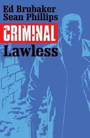 Criminal Vol 2 Lawless By Ed Brubaker
