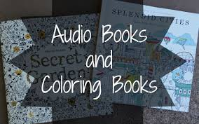 Audio Books And Coloring A Perfect Combination