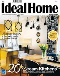 the ideal home and garden india magazine august 2017 issue get