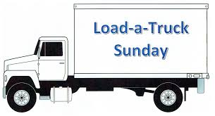 Load-a-Truck Sunday ~ May 21 - St. Francis Church Site