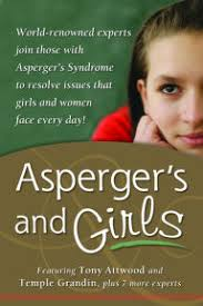 Aspergers In Pink A Mother And Daughter Guidebook For Raising Or