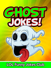 Halloween Riddles And Jokes For Adults by Ghost Jokes Funny Ghost Jokes Comedy And Halloween Humor