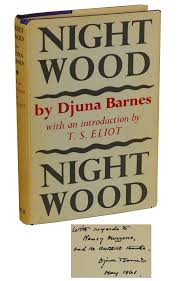 Nightwood | Djuna Barnes, T. S. Eliot, Introduction | Second Edition Djuna Barnes Quote I Can Draw And Write Youd Be Foolish Berenice Abbott Man Rays Studio 1925 30 Best Images On Pinterest Writers 1920s Books Nightwood Revisited Djuna_barnes Twitter Embracing The Quirkiness Of New Hampshire Public Radio Until Churn Milk Joan Translating To Film An Interview With Daviel Shy Brunos Weekly Volume 2 Number 18 28 Barnes Djuna Life Death Of Gonzo Greta Garbo American