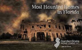 100 Dorr House Haunted S In Florida Garden State Home Loans