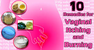 10 Home Reme s for Vaginal Itching and Burning