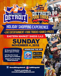 100 Food Truck Detroit All Things Holiday Shopping Experience Rally