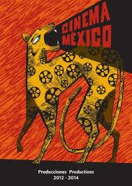 MEXICAN PRODUCTIONS 2014 CATALOGUE By CINEMA MEXICO 2017