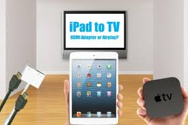 How to Connect an iPad to TV With HDMI or Wireless Airplay