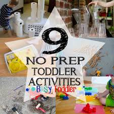 9 Quick Easy Activities BUSY TODDLER Toddler Activities